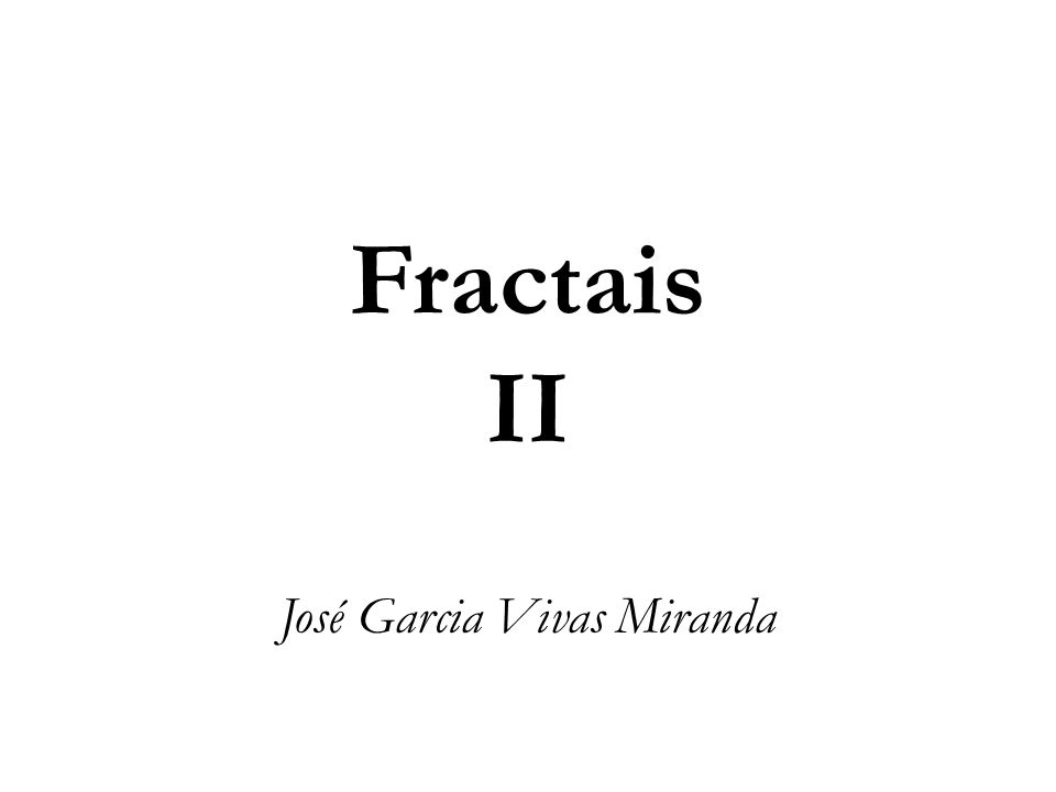 Método DFA Moreira at al (1994) 020406080100120140 100 120 140 160 180 r f(x) Altura Z i (mm) Distanciai (mm) Perfis fractais