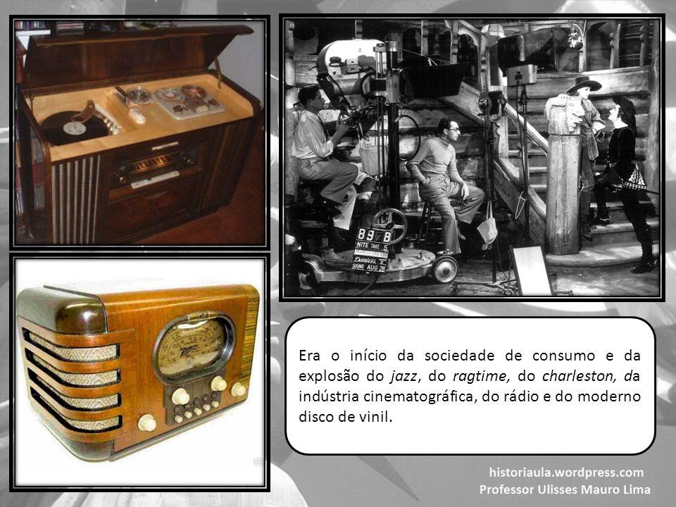 Era o início da sociedade de consumo e da explosão do jazz, do ragtime, do charleston, da indústria cinematográfica, do rádio e do moderno disco de vinil.