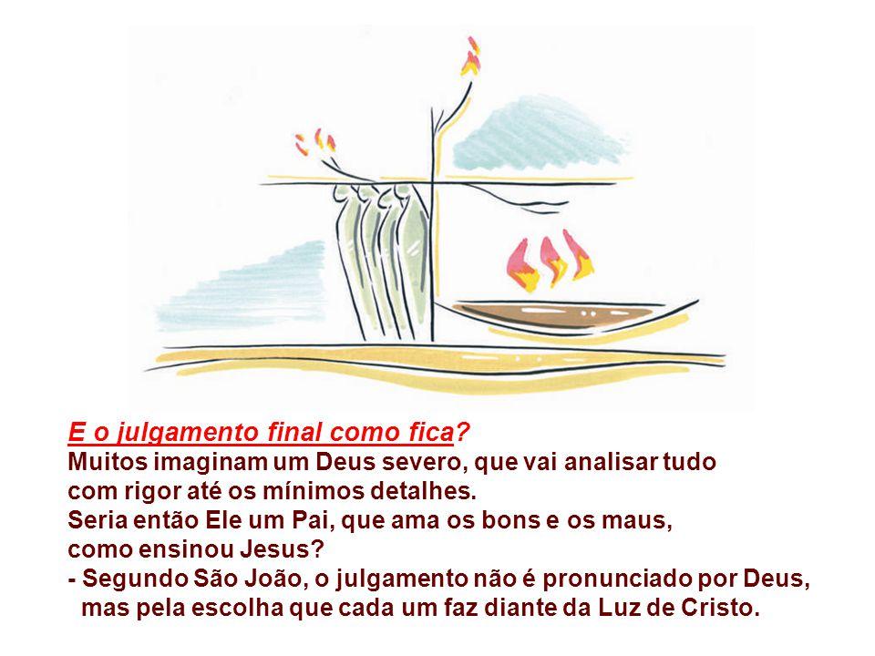 João define o caminho para chegar à vida eterna: CRER EM JESUS: - Não é uma mera adesão intelectual a umas verdades mas acolher JESUS enviado pelo amo