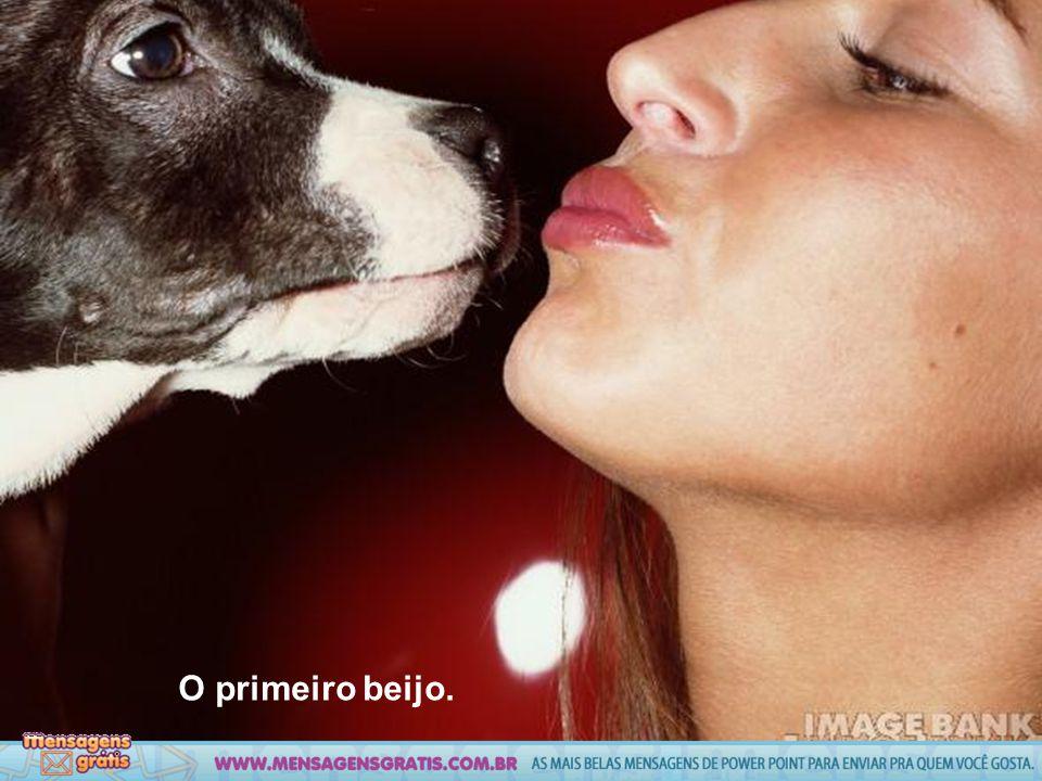 O primeiro beijo.