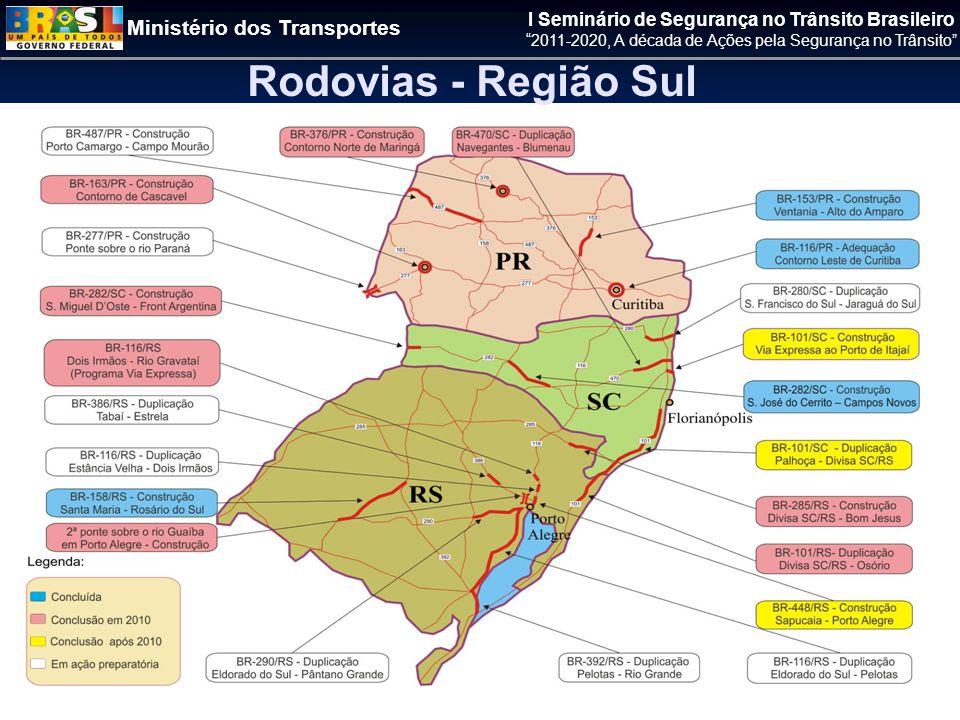 Ministério dos Transportes I Seminário de Segurança no Trânsito Brasileiro 2011-2020, A década de Ações pela Segurança no Trânsito Rodovias - Região Sul