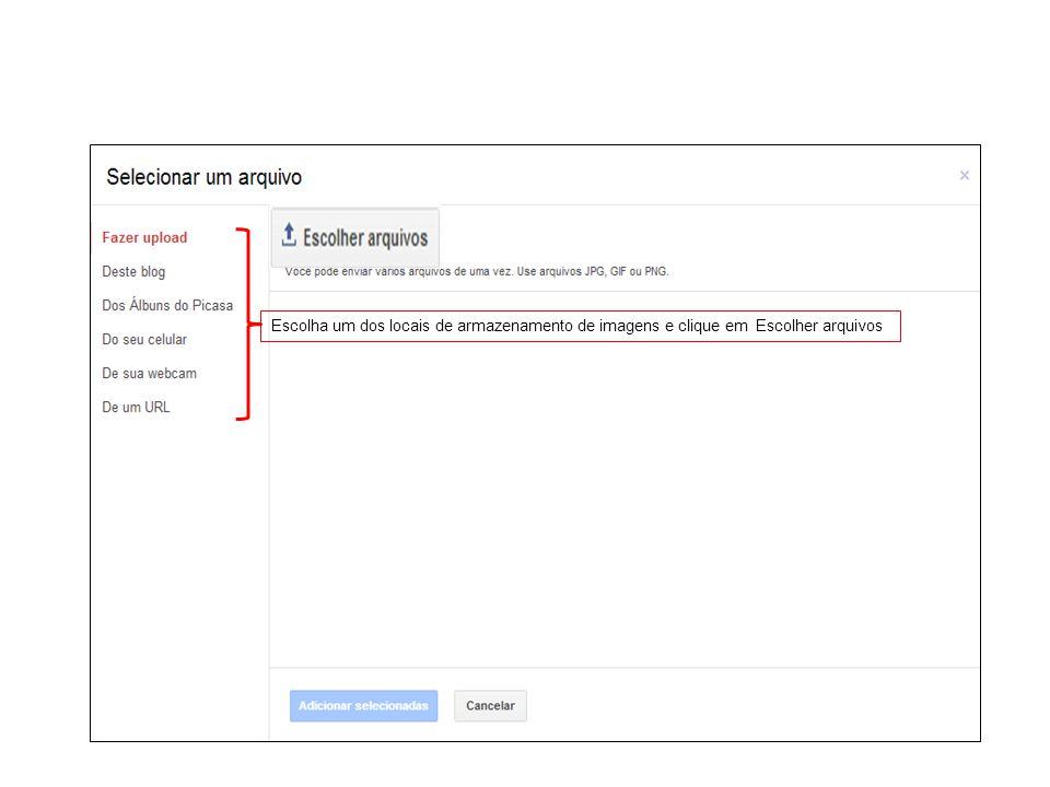 Escolha um dos locais de armazenamento de imagens e clique em Escolher arquivos