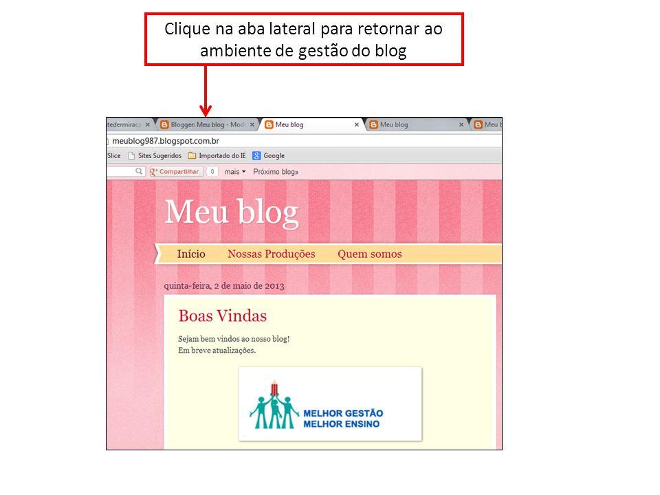Clique na aba lateral para retornar ao ambiente de gestão do blog