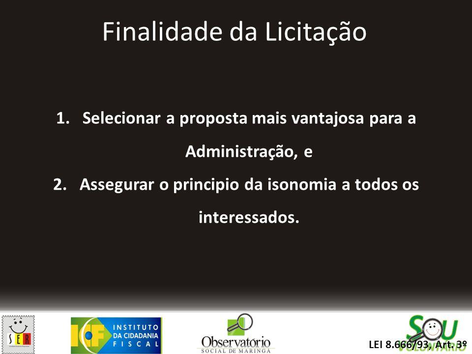 TIPOS DE LICITAÇÃO – Art.