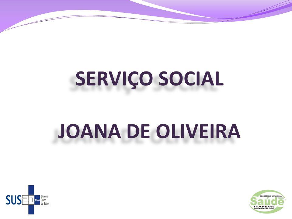 SERVIÇO SOCIAL JOANA DE OLIVEIRA
