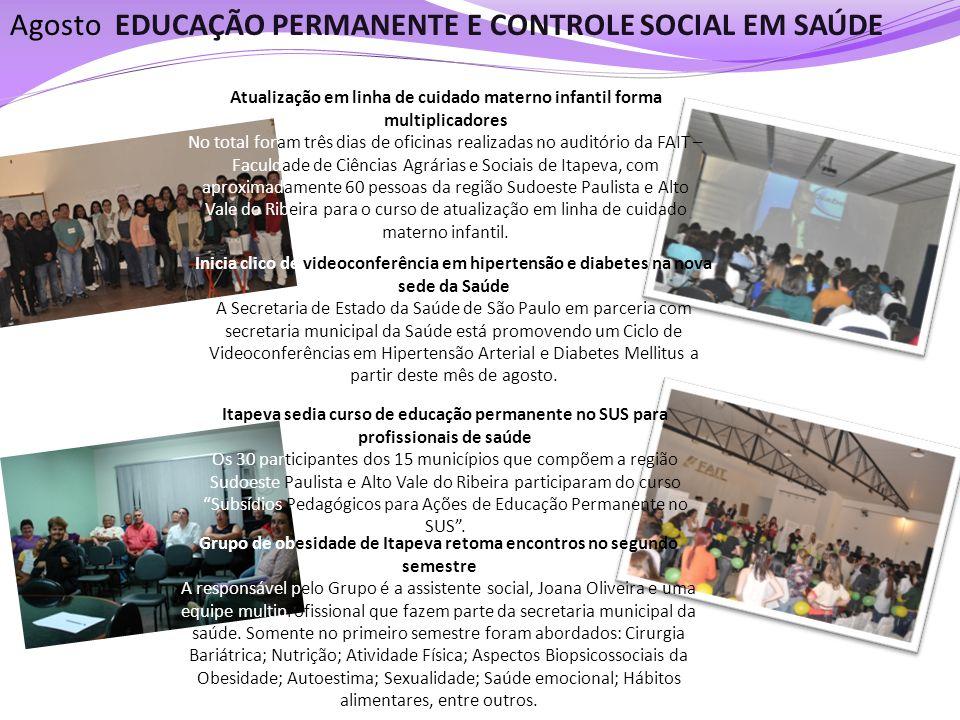EDUCAÇÃO PERMANENTE E CONTROLE SOCIAL EM SAÚDE Atualização em linha de cuidado materno infantil forma multiplicadores No total foram três dias de ofic