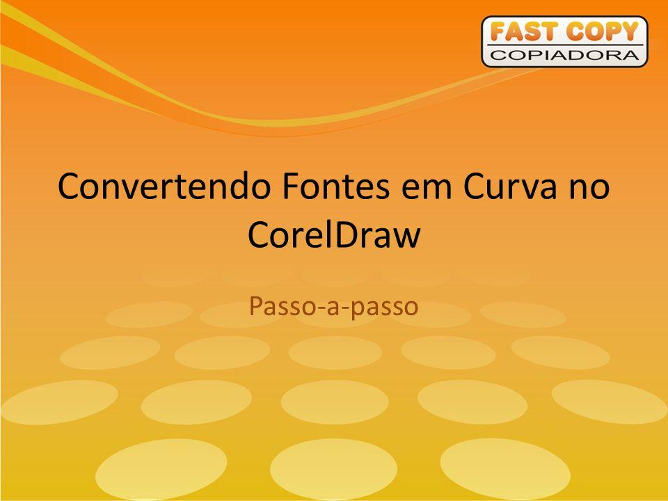 Convertendo Fontes em Curva no CorelDraw Passo-a-passo