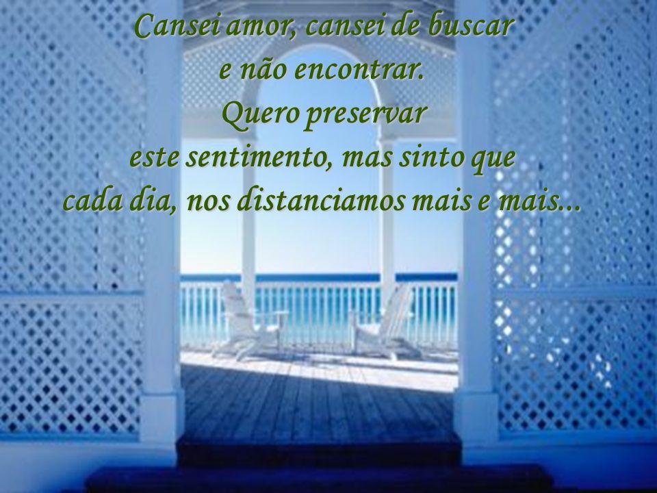 My prayer is a rapture in bloom Assim é o amor. Precisa de carinho, compreensão, cuidados especiais... pois o amor mal conservado, acaba se esvaindo..