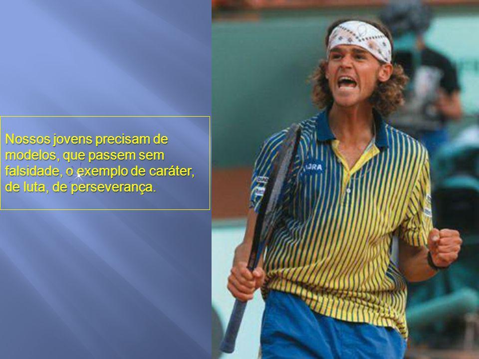 O Brasil precisa de ídolos, é verdade. Mas de ídolos verdadeiros, dentro e fora das quadras, dos campos de futebol.