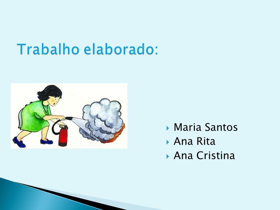  Maria Santos  Ana Rita  Ana Cristina