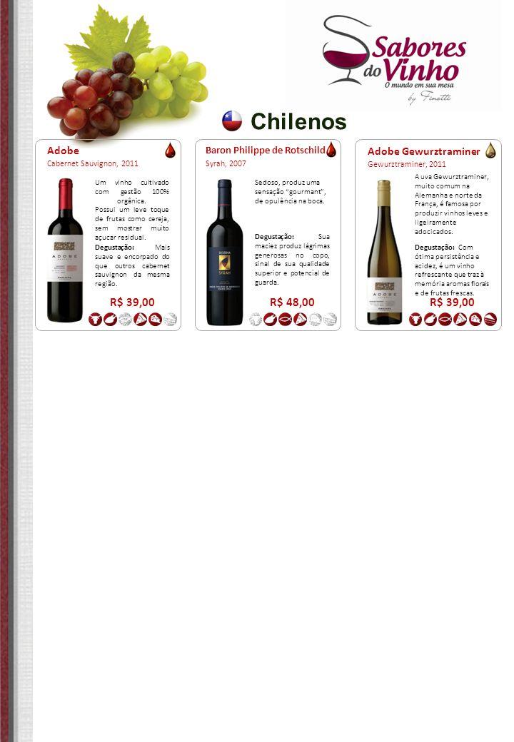 Chilenos Adobe Gewurztraminer Gewurztraminer, 2011 R$ 39,00 A uva Gewurztraminer, muito comum na Alemanha e norte da França, é famosa por produzir vin