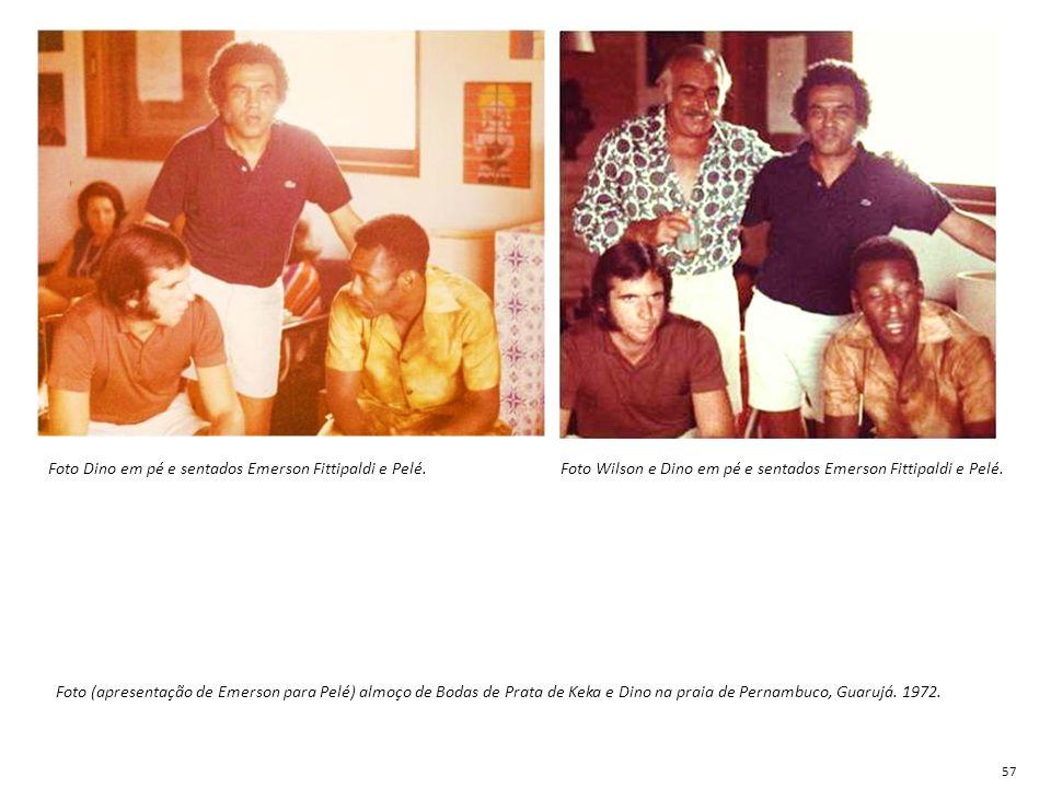 Foto (apresentação de Emerson para Pelé) almoço de Bodas de Prata de Keka e Dino na praia de Pernambuco, Guarujá. 1972. Foto Dino em pé e sentados Eme