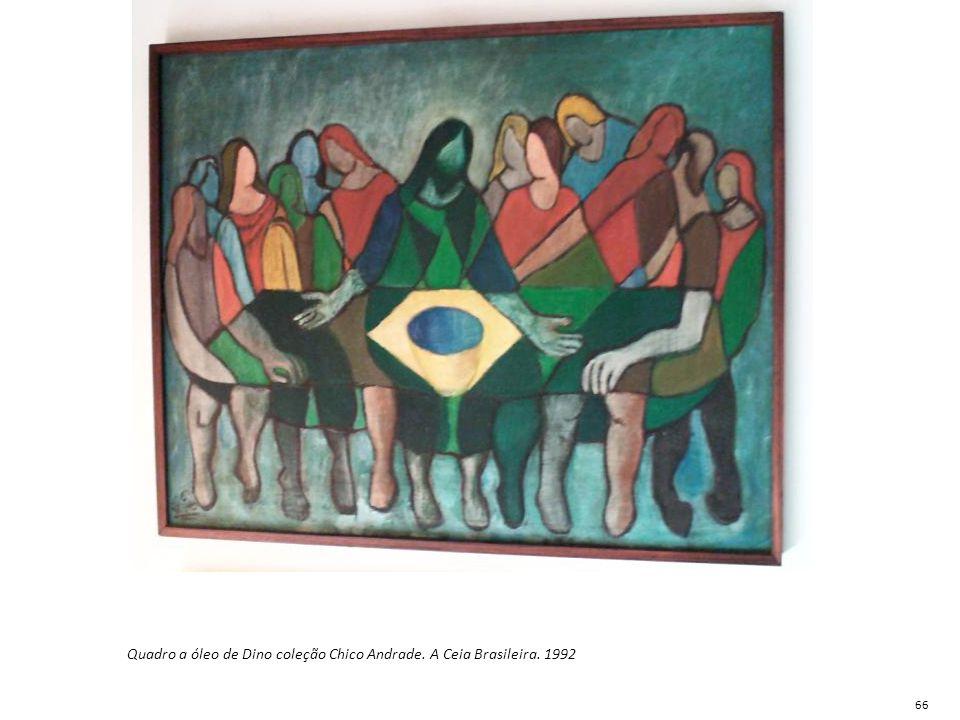 Quadro a óleo de Dino coleção Chico Andrade. A Ceia Brasileira. 1992 66
