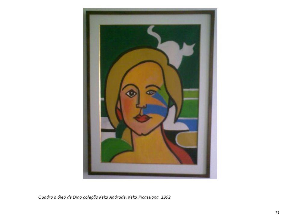 Quadro a óleo de Dino coleção Keka Andrade. Keka Picassiana. 1992 73