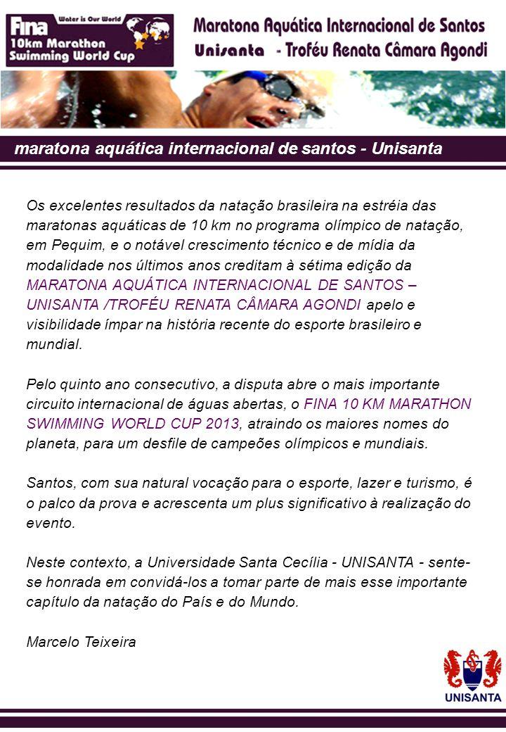 estrutura técnica A Maratona Aquática Internacional de Santos - Unisanta conta com toda a estrutura necessária e adequada aos critérios de segurança estabelecidos pelas instituições de desportos mundiais, para conforto e segurança dos atletas.