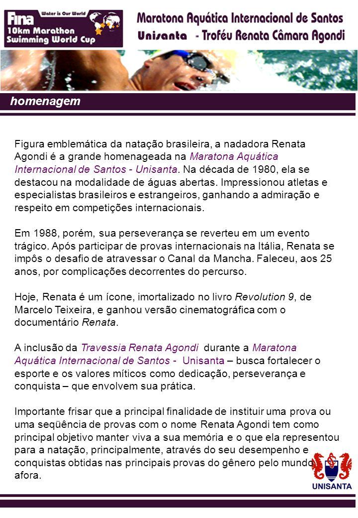 homenagem Figura emblemática da natação brasileira, a nadadora Renata Agondi é a grande homenageada na Maratona Aquática Internacional de Santos - Uni