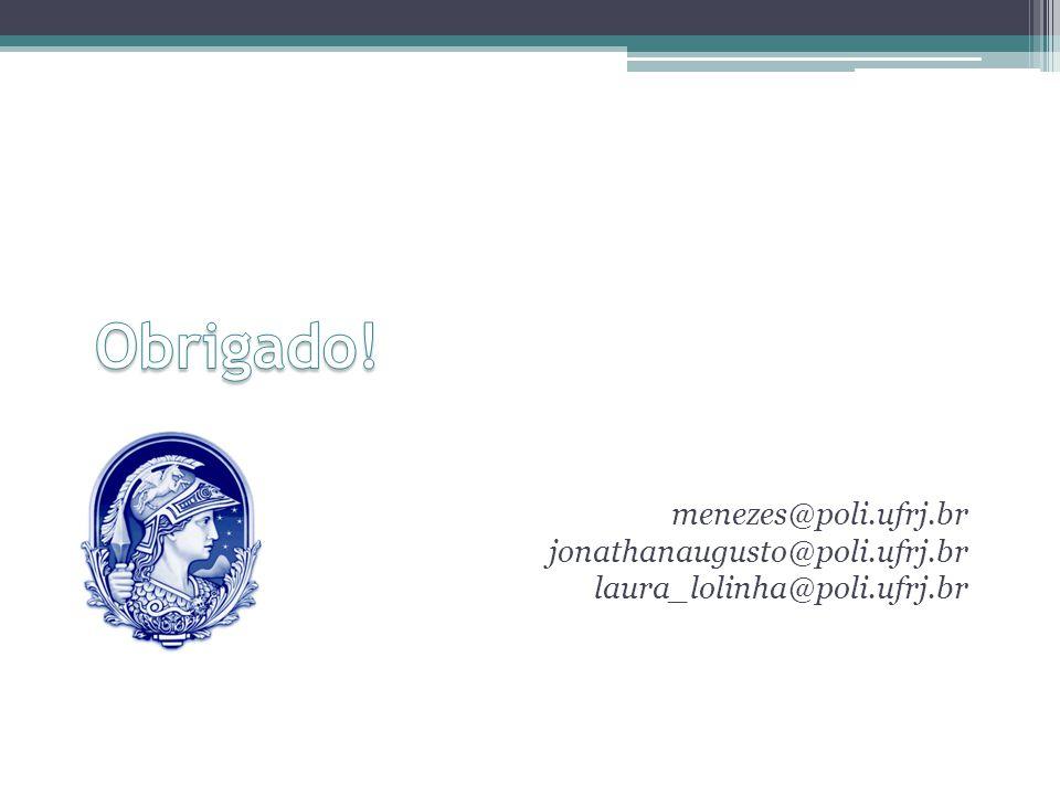 menezes@poli.ufrj.br jonathanaugusto@poli.ufrj.br laura_lolinha@poli.ufrj.br