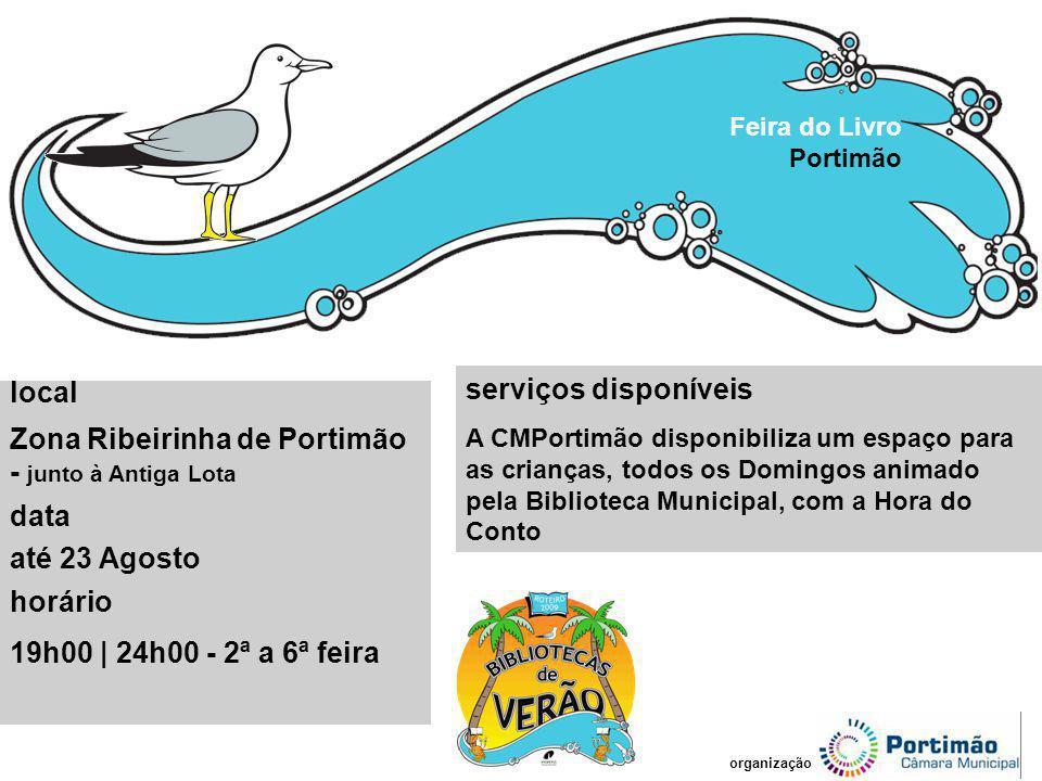 serviços disponíveis A CMPortimão disponibiliza um espaço para as crianças, todos os Domingos animado pela Biblioteca Municipal, com a Hora do Conto F