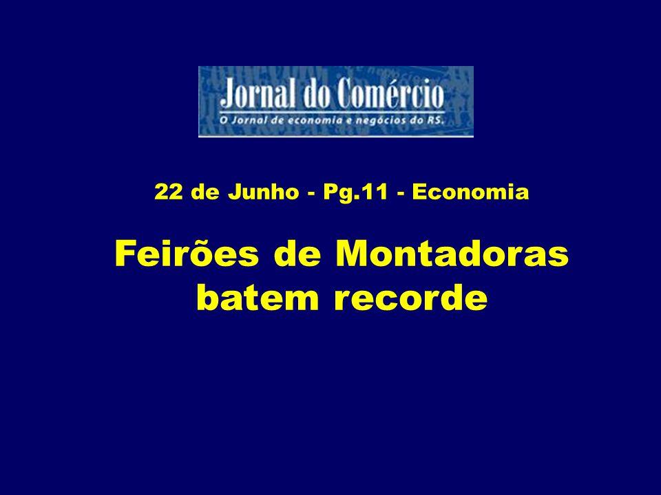 15 Junho - Pg.16 - Economia Horizonte melhor a vista! Dados indicam que a situação no mercado dá sinais de que o pior já passou