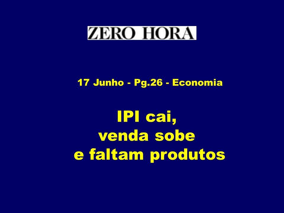 17 de Junho - Pg.12 - Economia Inadimplência encolheu 11,28 - Maio/Abril