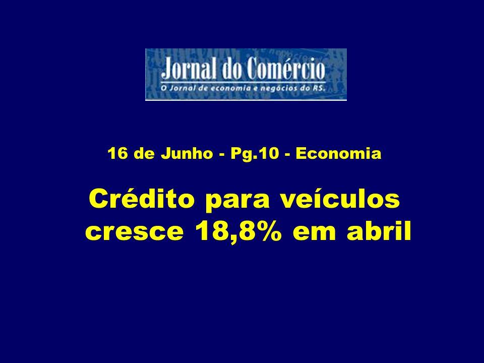 22 Junho - Pg.14 - Economia Crédito adubado para a produção agrícola