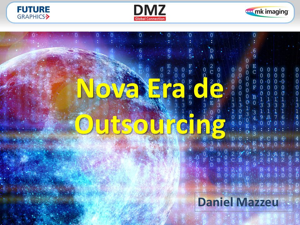 Nova Era de Outsourcing Daniel Mazzeu