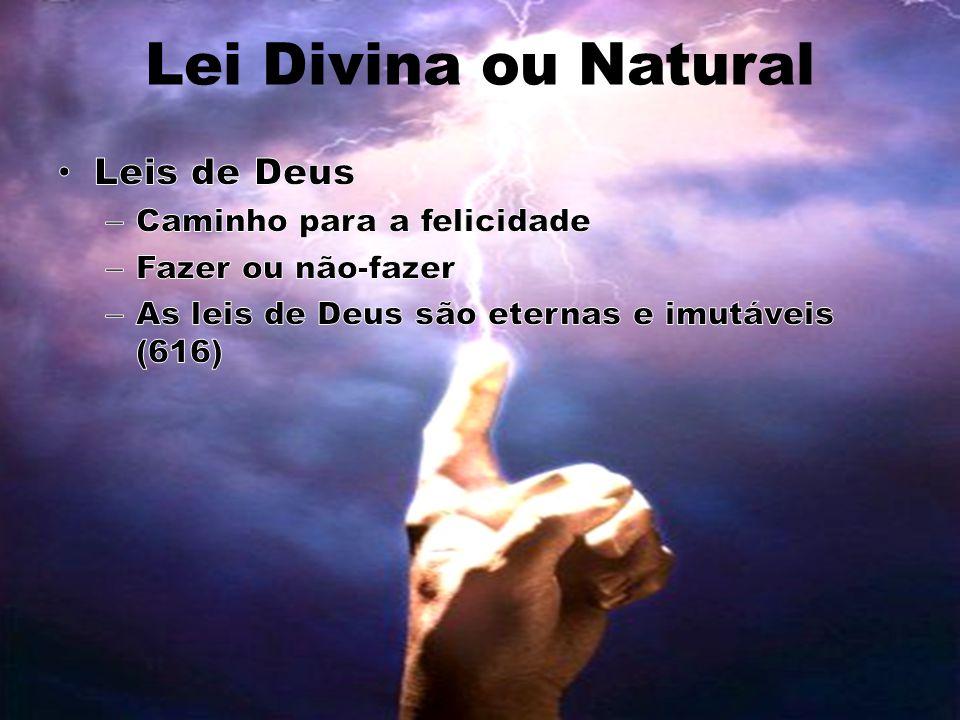 Os homens pode conhecer a lei de Deus.• Sim, mas são necessárias diversas encarnações (617a).