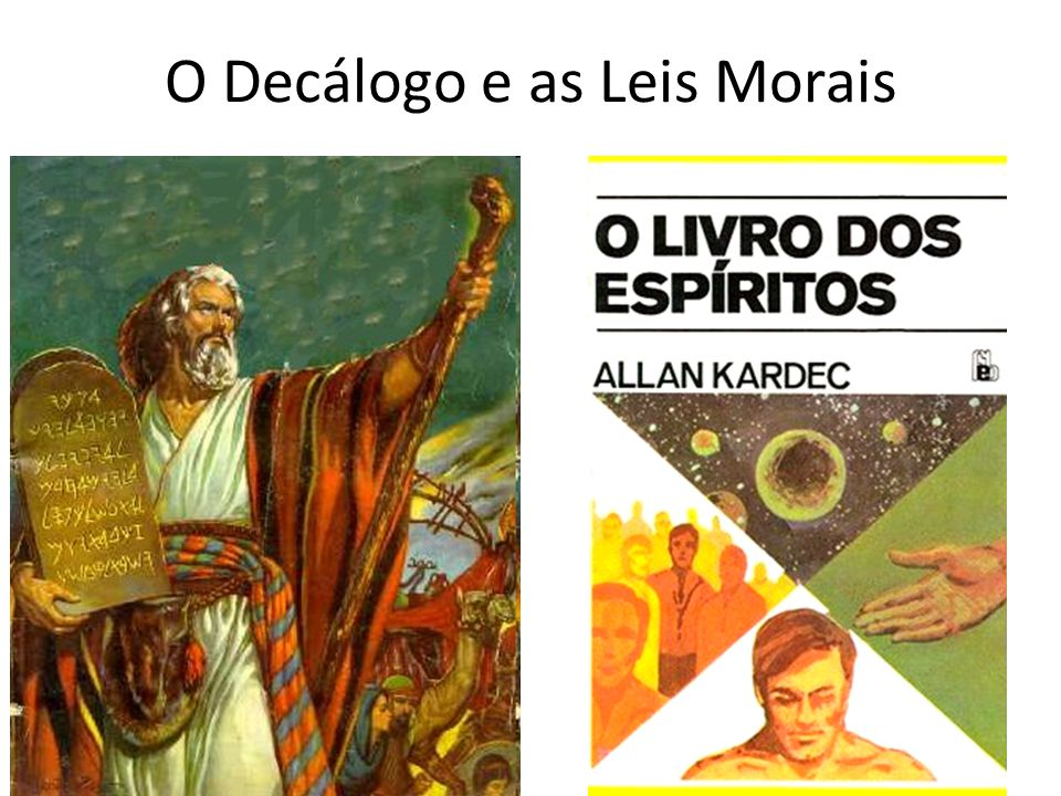 O Decálogo e as Leis Morais