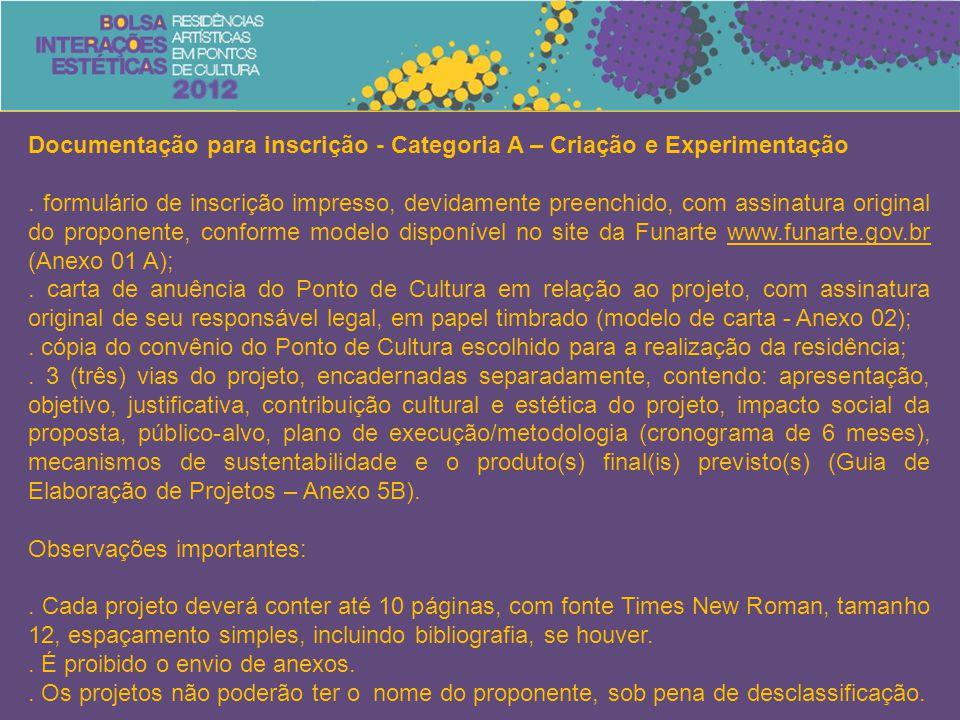Documentação para inscrição - Categoria A – Criação e Experimentação.