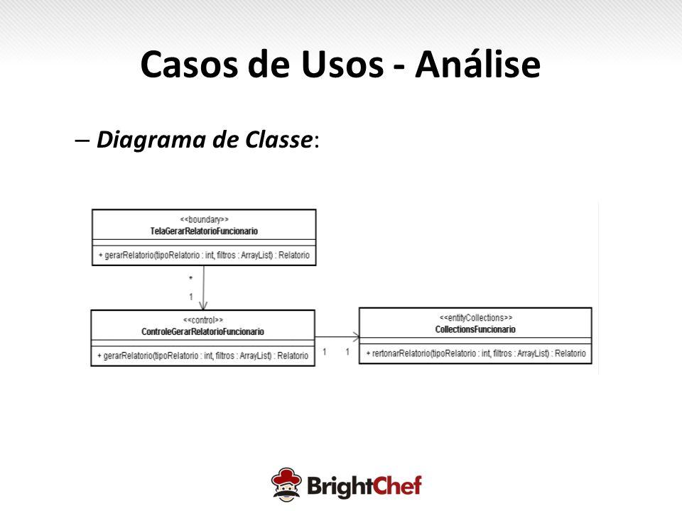 – Diagrama de Classe: Casos de Usos - Análise
