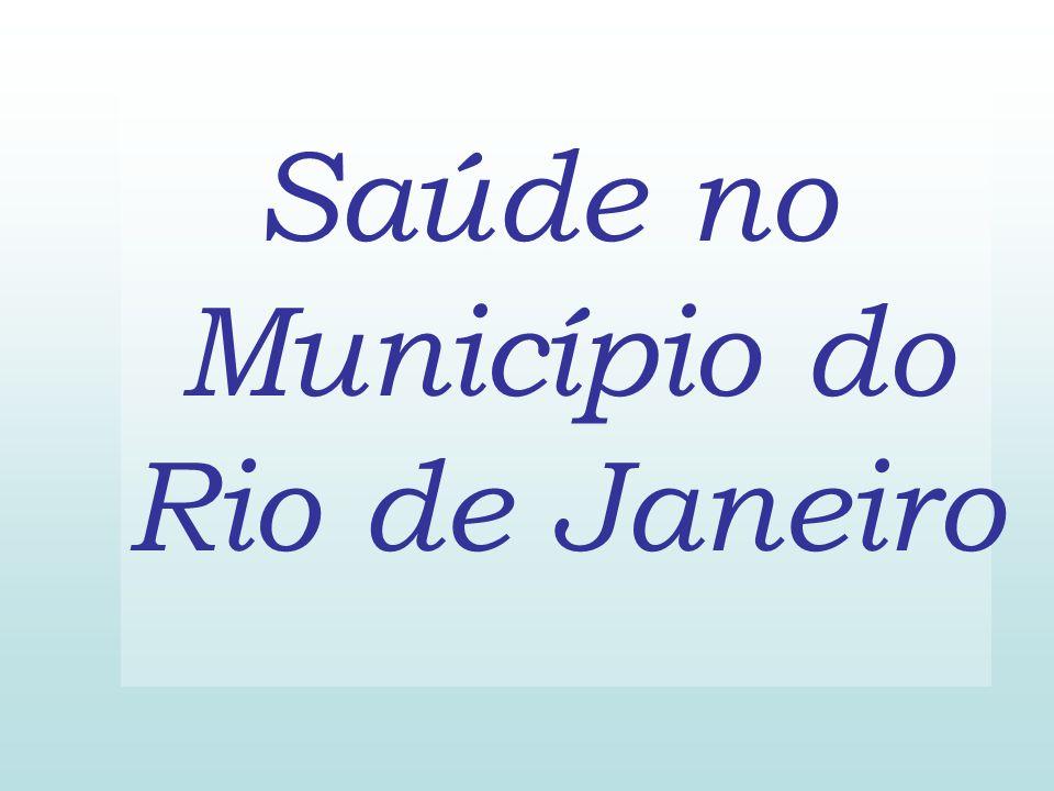 Saúde no Município do Rio de Janeiro