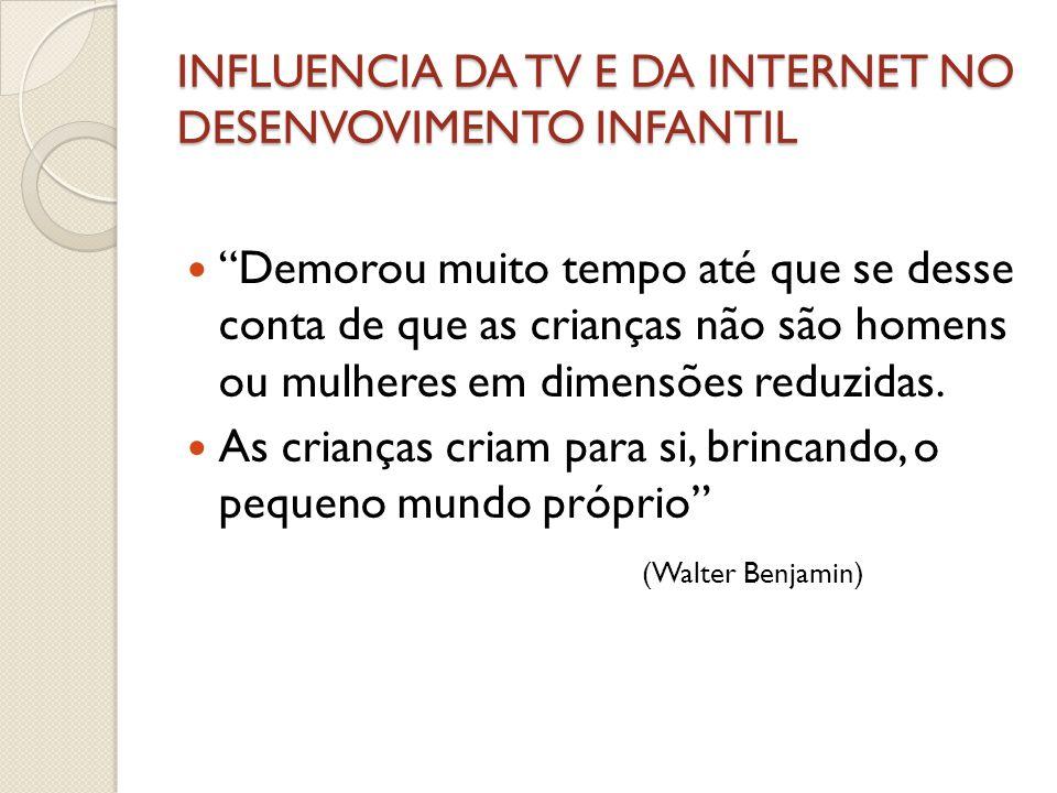 INFLUENCIA DA TV E DA INTERNET NO DESENVOLVIMENTO INFANTIL  Este excesso de utilização está a criar um serio problema social conhecido como dependência da internet.
