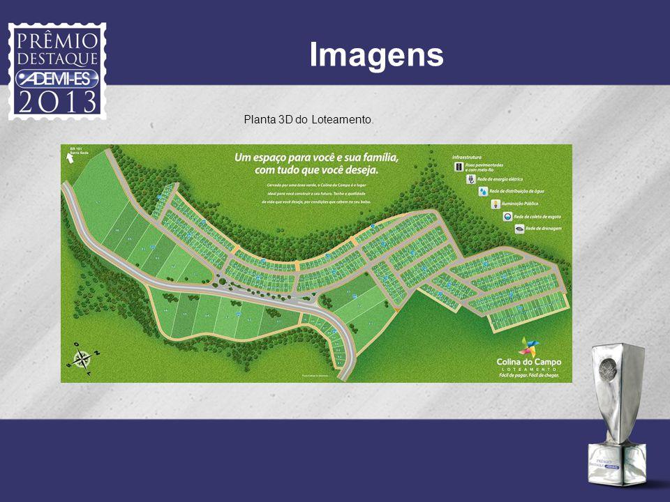 Imagens Planta 3D do Loteamento.