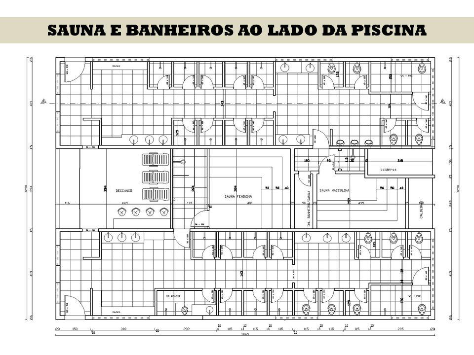 SAUNA E BANHEIROS AO LADO DA PISCINA