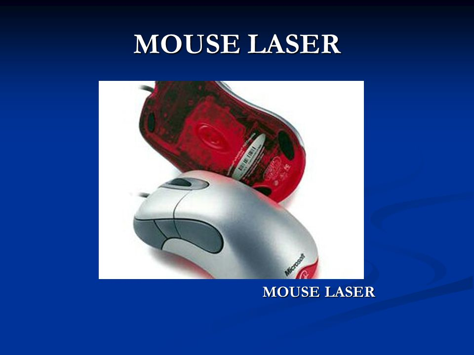 MOUSE LASER