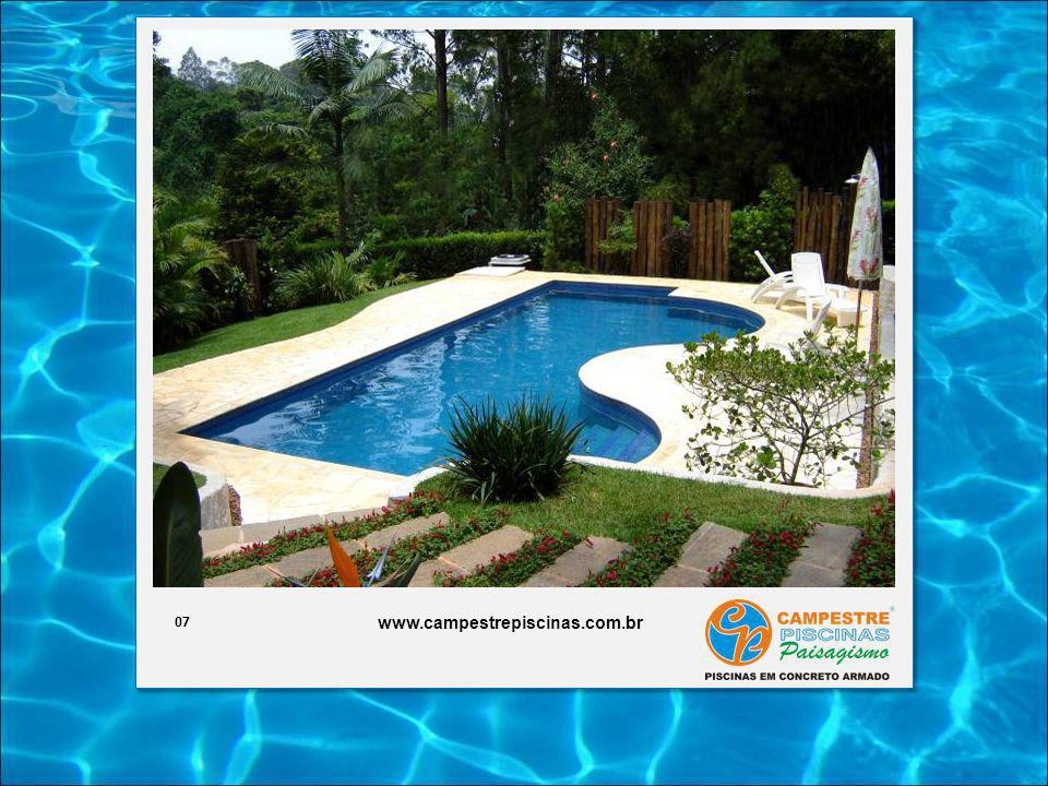 07 www.campestrepiscinas.com.br