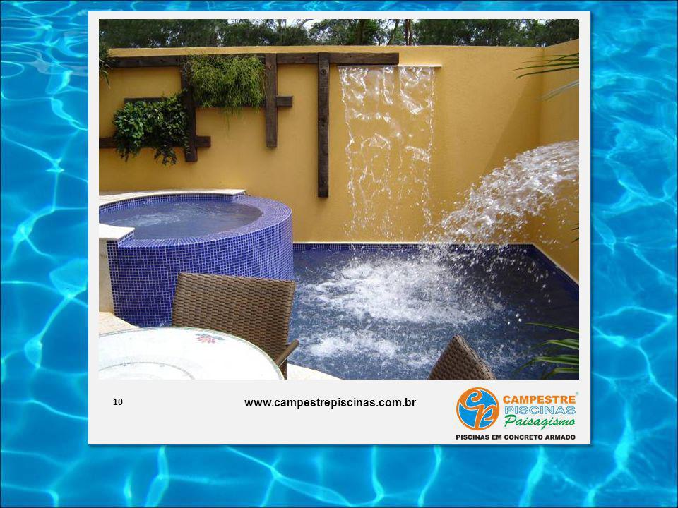 10 www.campestrepiscinas.com.br