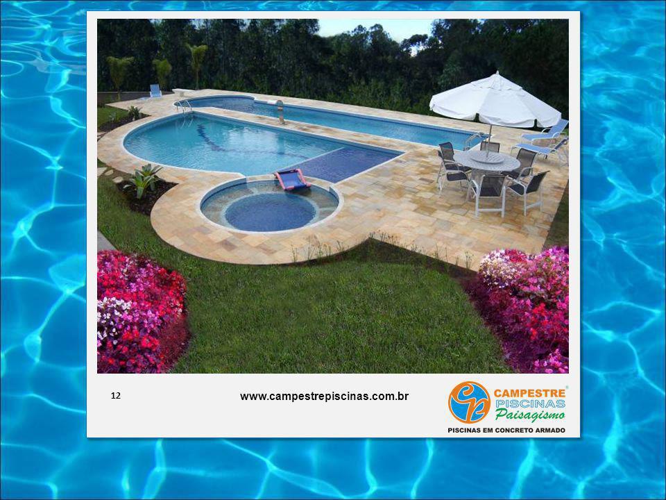12 www.campestrepiscinas.com.br