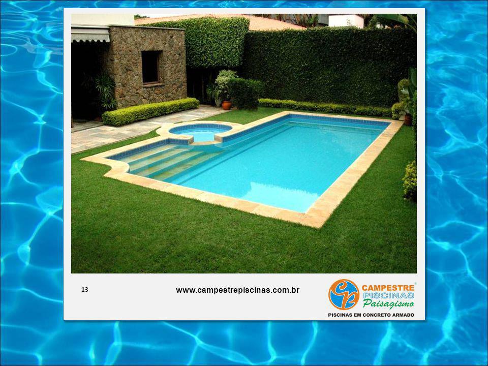 13 www.campestrepiscinas.com.br