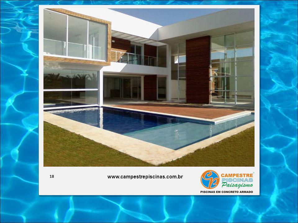 18 www.campestrepiscinas.com.br