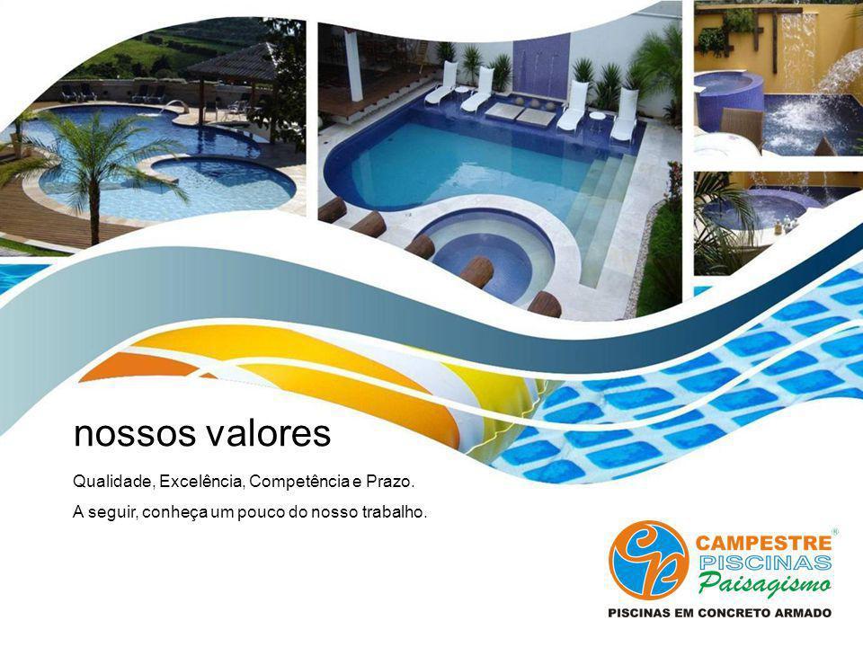 nossos valores Qualidade, Excelência, Competência e Prazo.