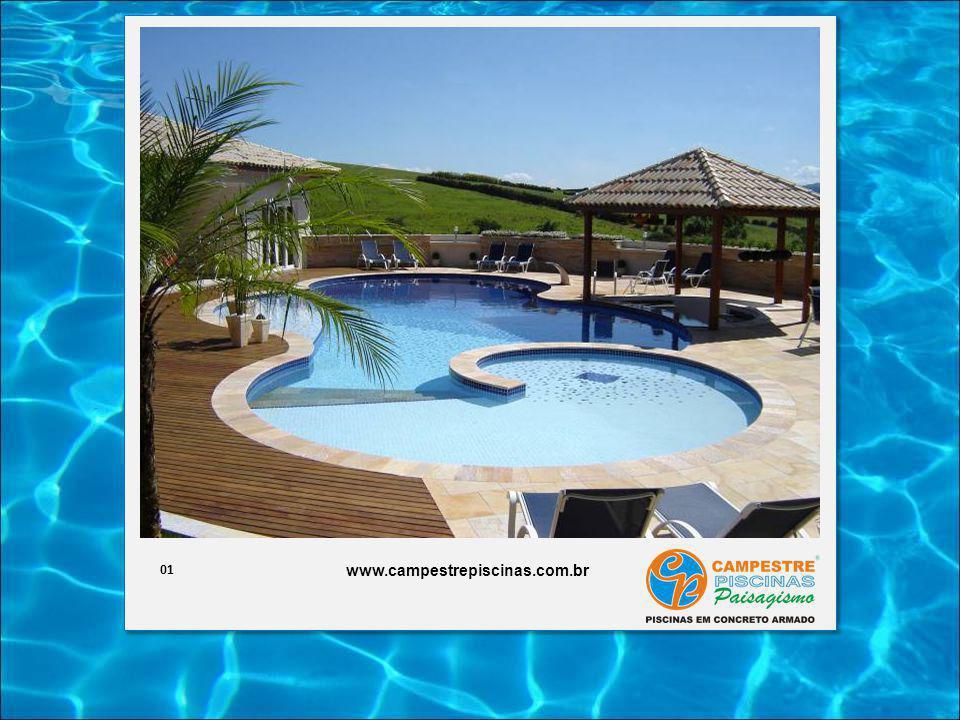 01 www.campestrepiscinas.com.br