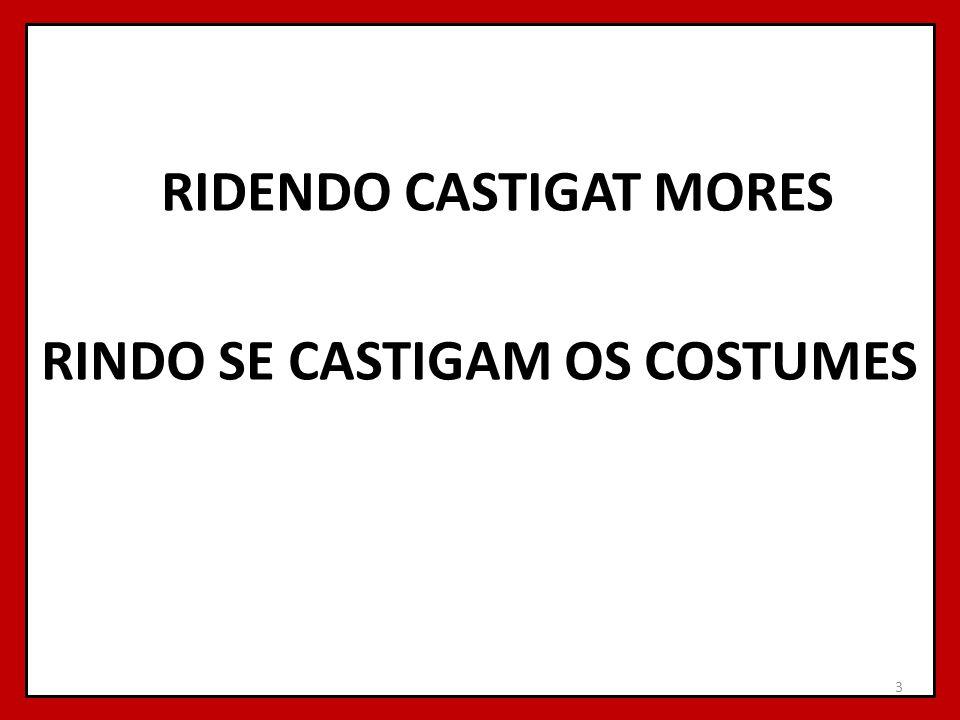 RIDENDO CASTIGAT MORES RINDO SE CASTIGAM OS COSTUMES 3