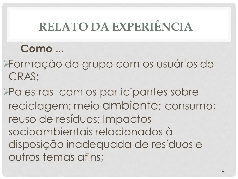 RELATO DA EXPERIÊNCIA Como...