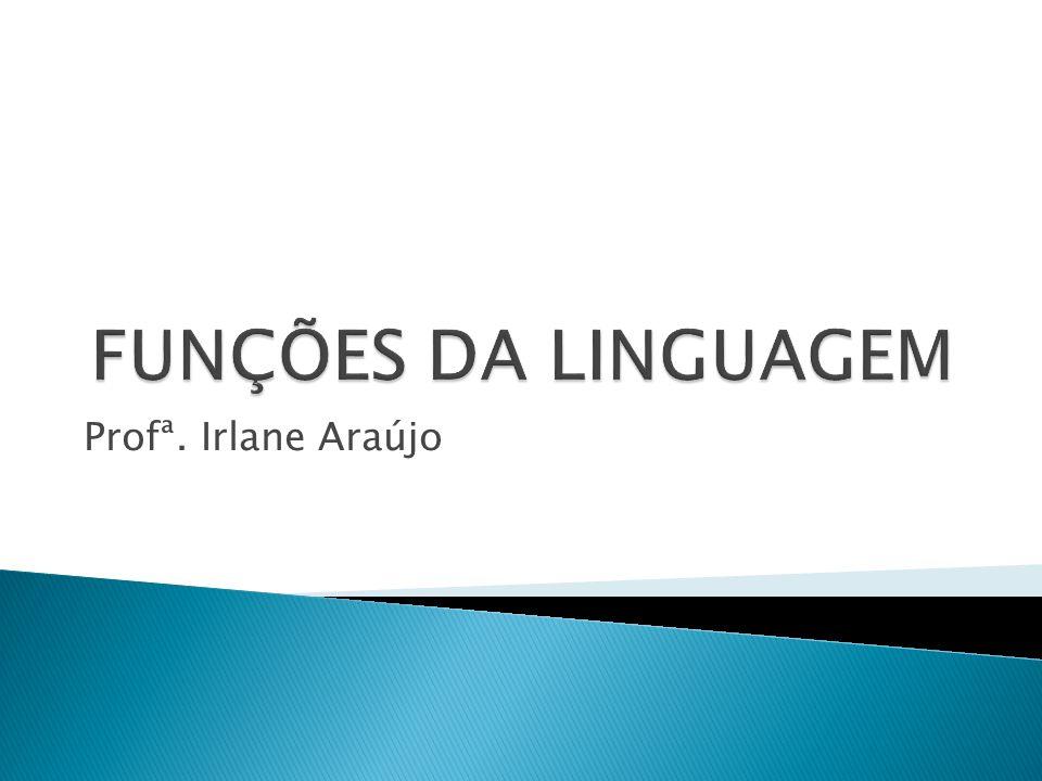 Profª. Irlane Araújo