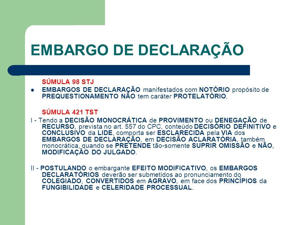 EMBARGO DE DECLARAÇÃO SÚMULA 98 STJ  EMBARGOS DE DECLARAÇÃO manifestados com NOTÓRIO propósito de PREQUESTIONAMENTO NÃO tem caráter PROTELATÓRIO. SÚM