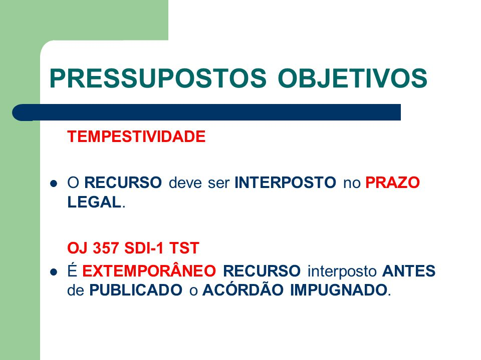 EMBARGO DE DECLARAÇÃO  Caberão EMBARGOS DE DECLARAÇÃO da SENTENÇA ou ACÓRDÃO, no PRAZO de 5 DIAS, devendo seu JULGAMENTO ocorrer na PRIMEIRA AUDIÊNCIA ou SESSÃO SUBSEQÜENTE a sua apresentação, registrado na certidão, ADMITIDO EFEITO MODIFICATIVO da decisão  nos CASOS de OMISSÃO e CONTRADIÇÃO no julgado e MANIFESTO EQUÍVOCO no EXAME dos PRESSUPOSTOS EXTRÍNSECOS do RECURSO (Art.