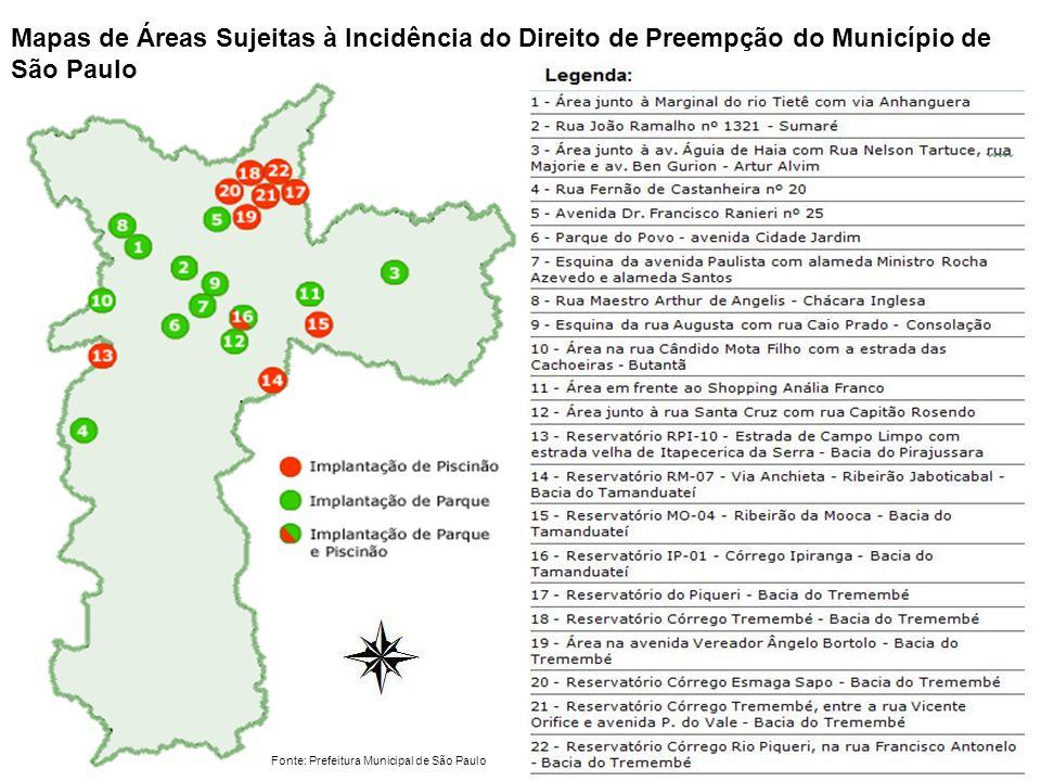 Mapas de Áreas Sujeitas à Incidência do Direito de Preempção do Município de São Paulo Fonte: Prefeitura Municipal de São Paulo