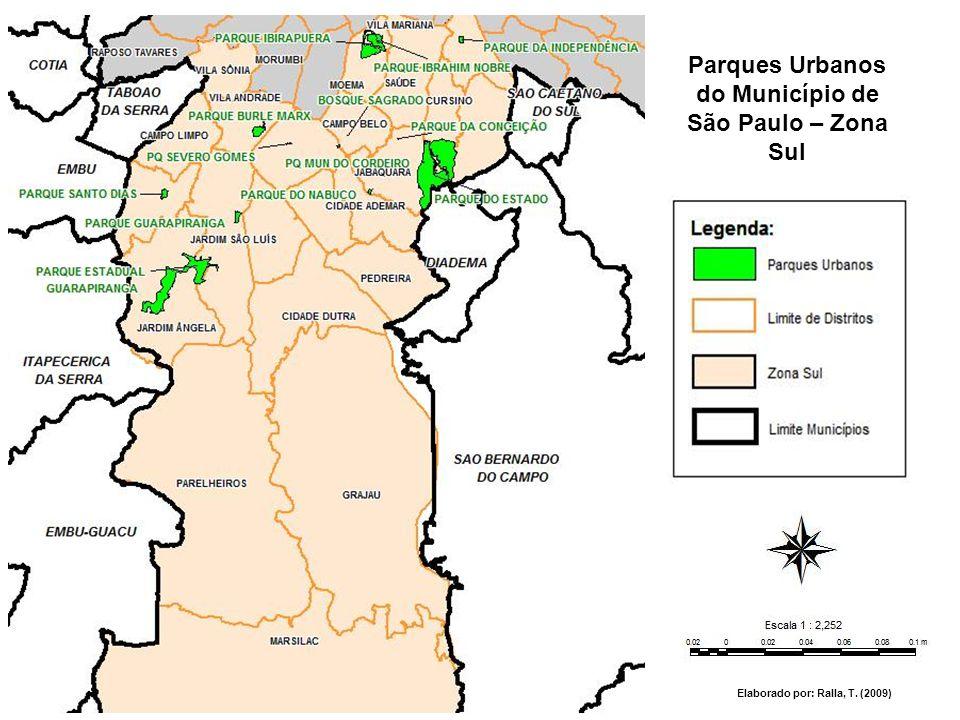 Parques Urbanos do Município de São Paulo – Zona Sul Elaborado por: Ralla, T. (2009)