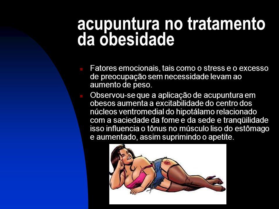 acupuntura no tratamento da obesidade  Fatores emocionais, tais como o stress e o excesso de preocupação sem necessidade levam ao aumento de peso.